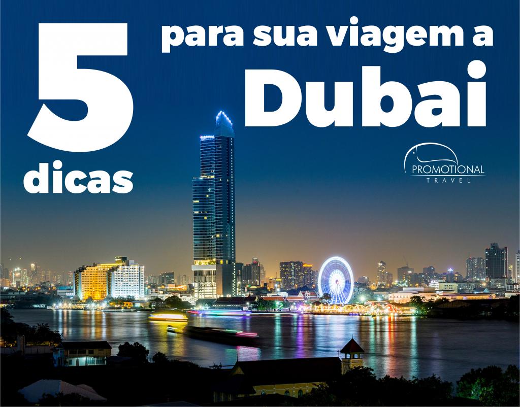 Dubai: uma das cidades mais luxuosas do mundo